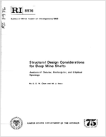Structural Design Considerations for Deep Mine Shafts  Analysis of Circular, Rectangular, and Elliptical Openings; Bureau of Mines Report of Investigations -1985 RI 8976