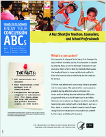 Heads up to schools; know your concussion ABCs : a fact sheet for teachers, counselors, and school professionals