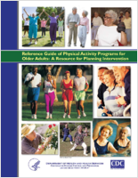 Reference guide of physical activity programs for older adults; a resource for planning intervention