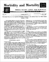 Morbidity and mortality weekly report, Vol. 1, no. 1, January 11, 1952