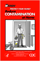 Protect your family; reduce contamination at home : a summary of a study