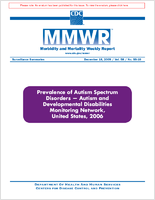 Prevalence of autism spectrum disorders-- Autism and Developmental Disabilities Monitoring Network, United States, 2006
