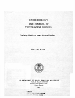 Epidemiology and control of vector-borne diseases; training guide - insect control series
