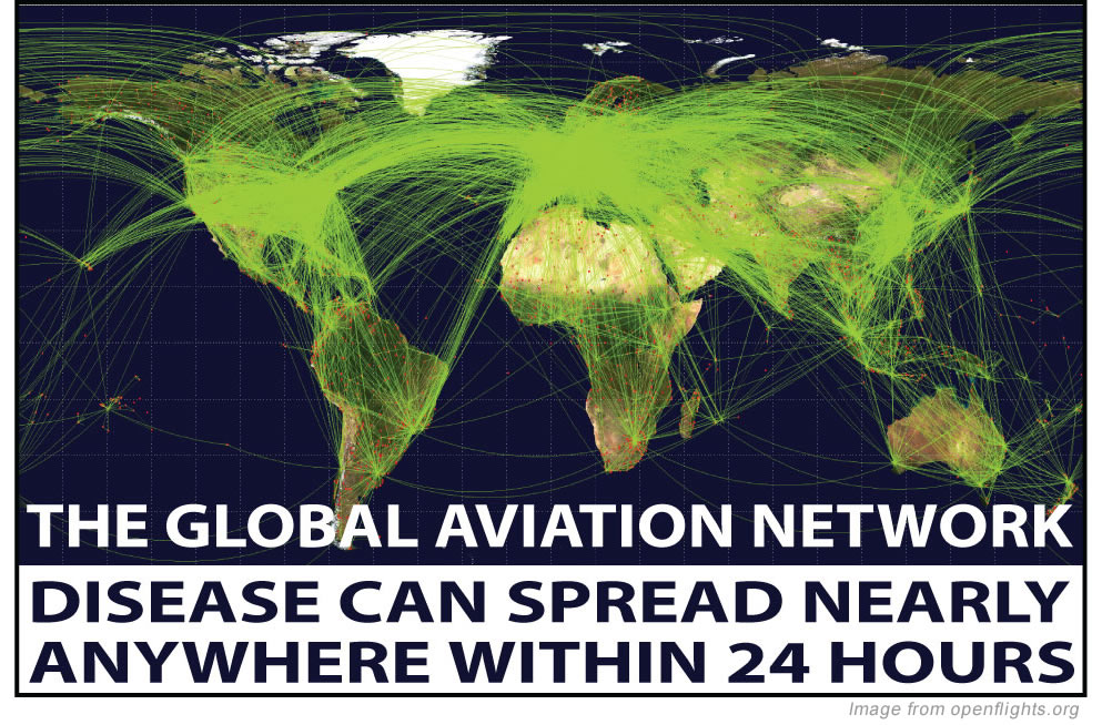 The Global aviation network : disease can spread nearly anywhere within 24 hours</