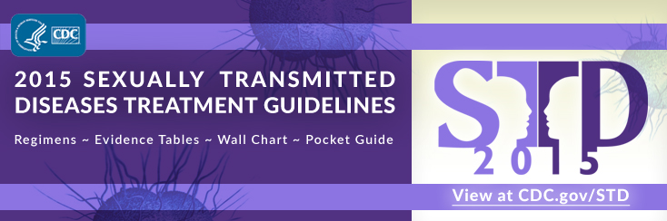 2015 Sexually transmitted diseases treatment guidelines : regimens, evidence tables, wall chart, pocket guide