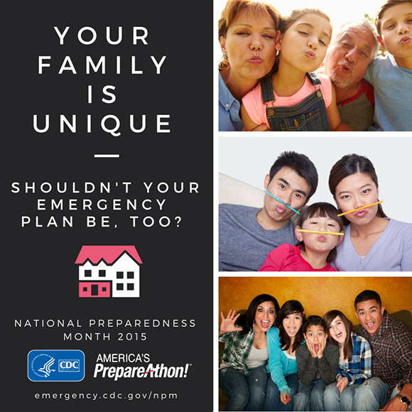 Your family is unique : shouldn't your emergency plan be, too?