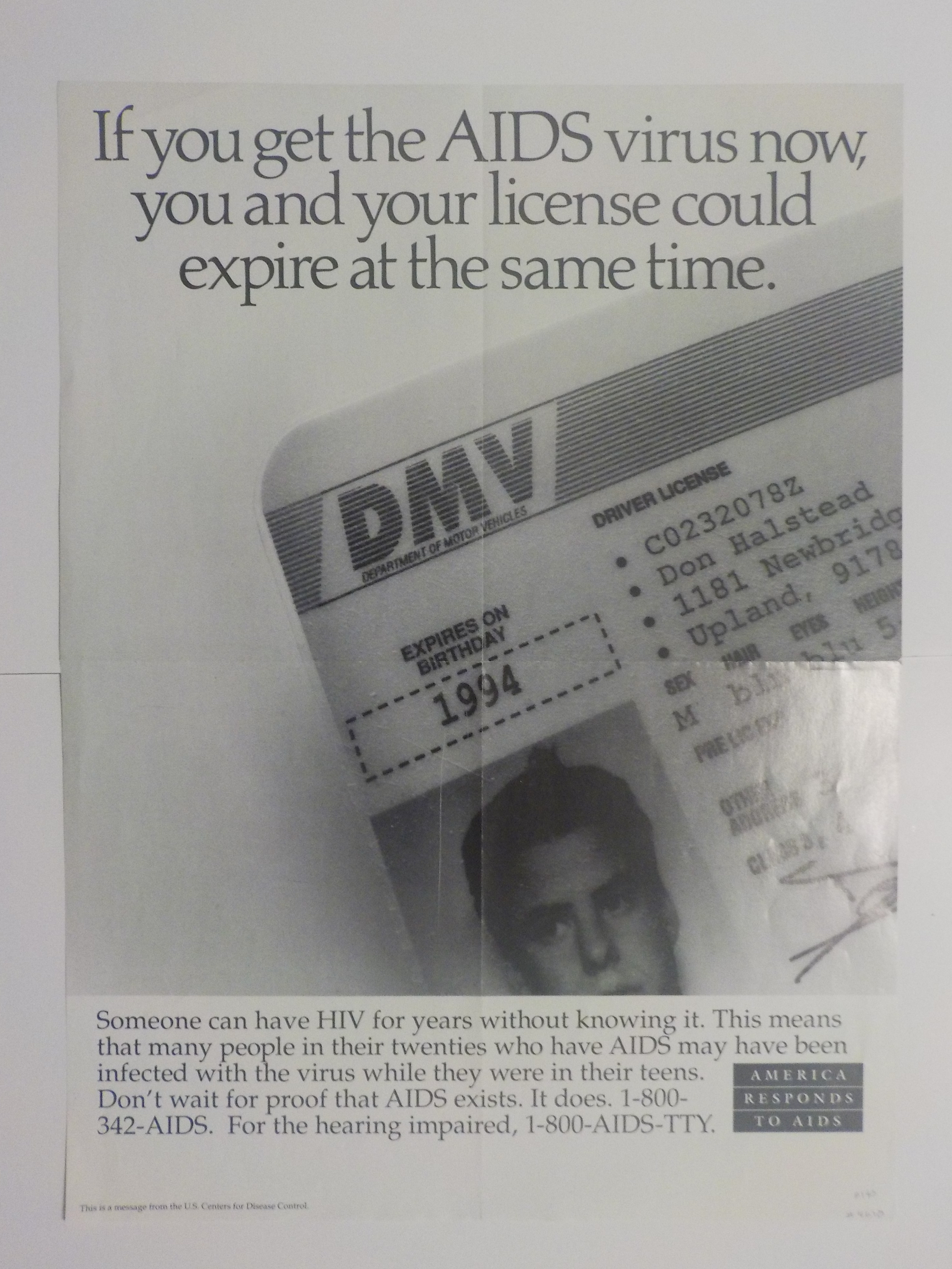 If you get the AIDS virus now, you and your license could expire at the same time