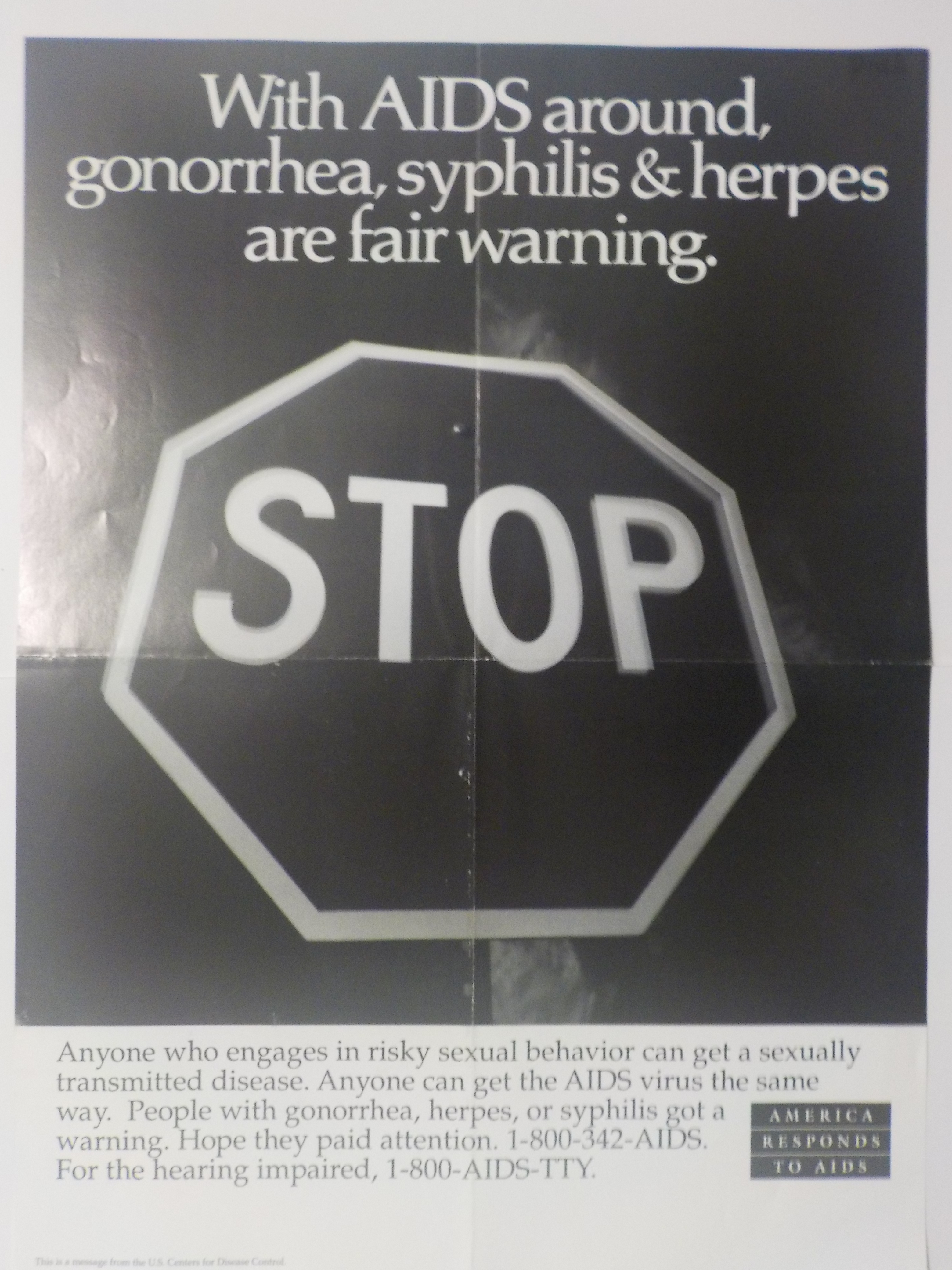 With AIDS around, gonorrhea, syphilis & herpes are fair warning