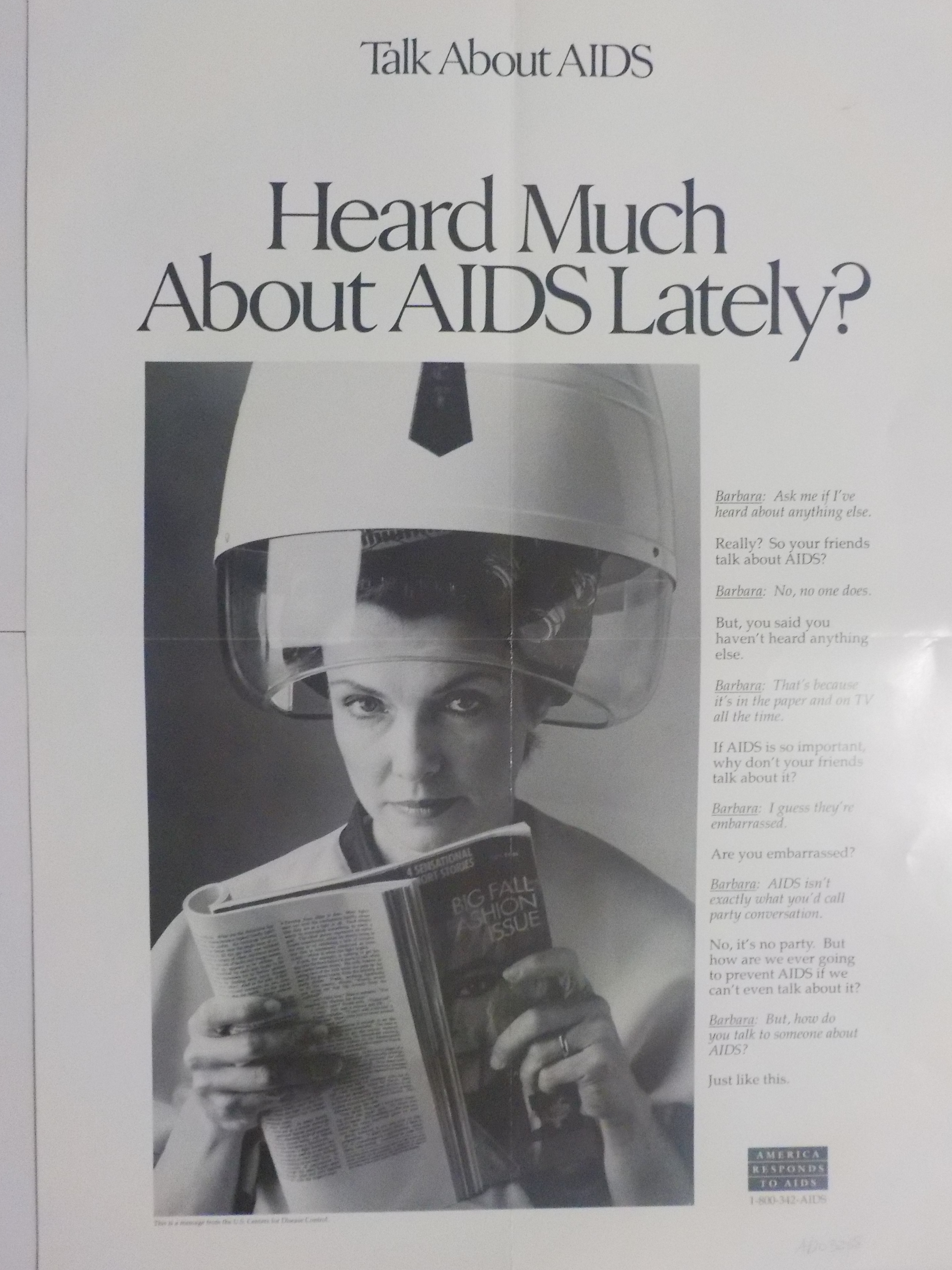 Heard much about AIDS lately?