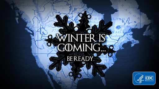 Winter is coming … be ready.
