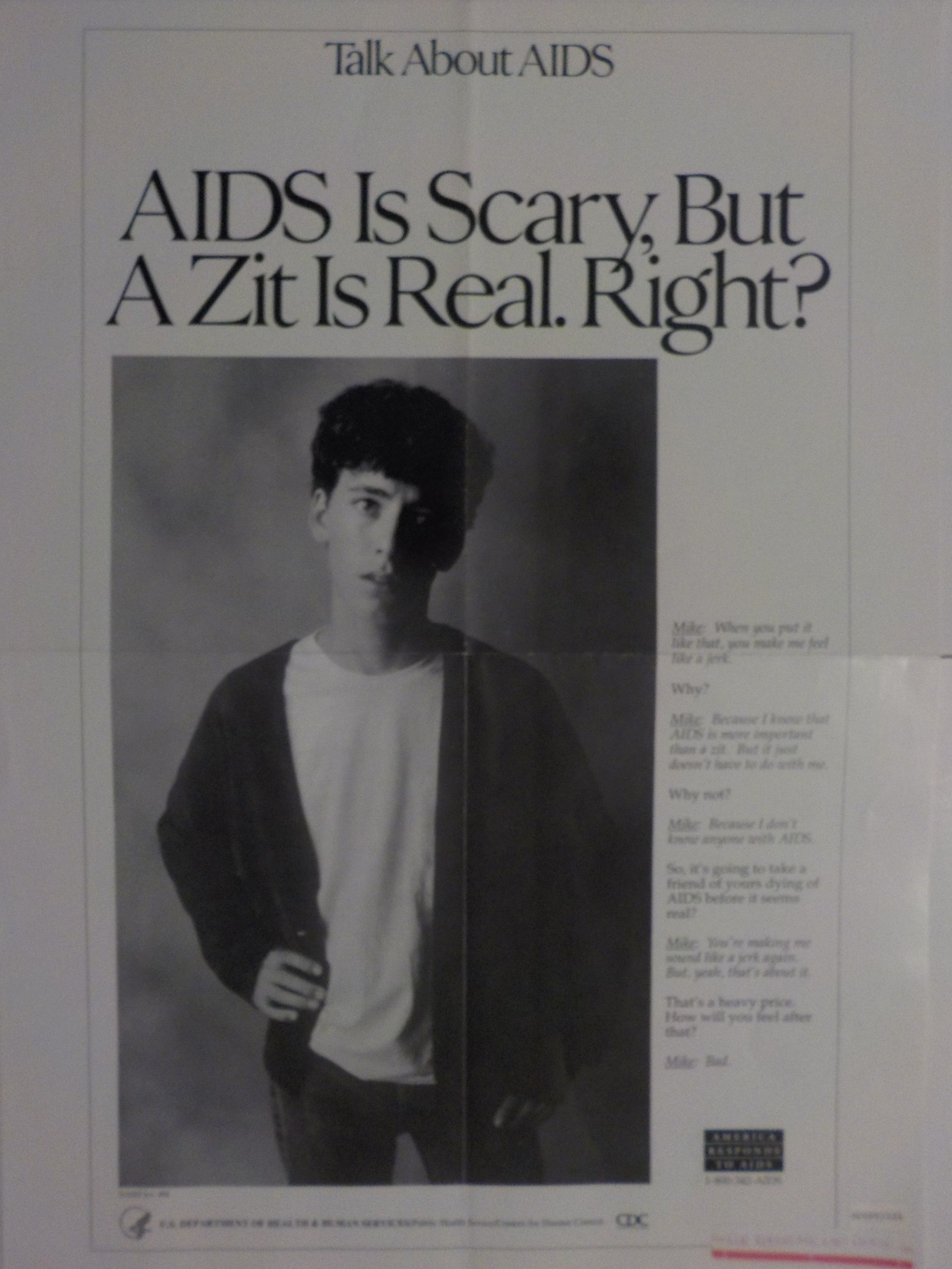 AIDS is scary but a zit is real. Right?