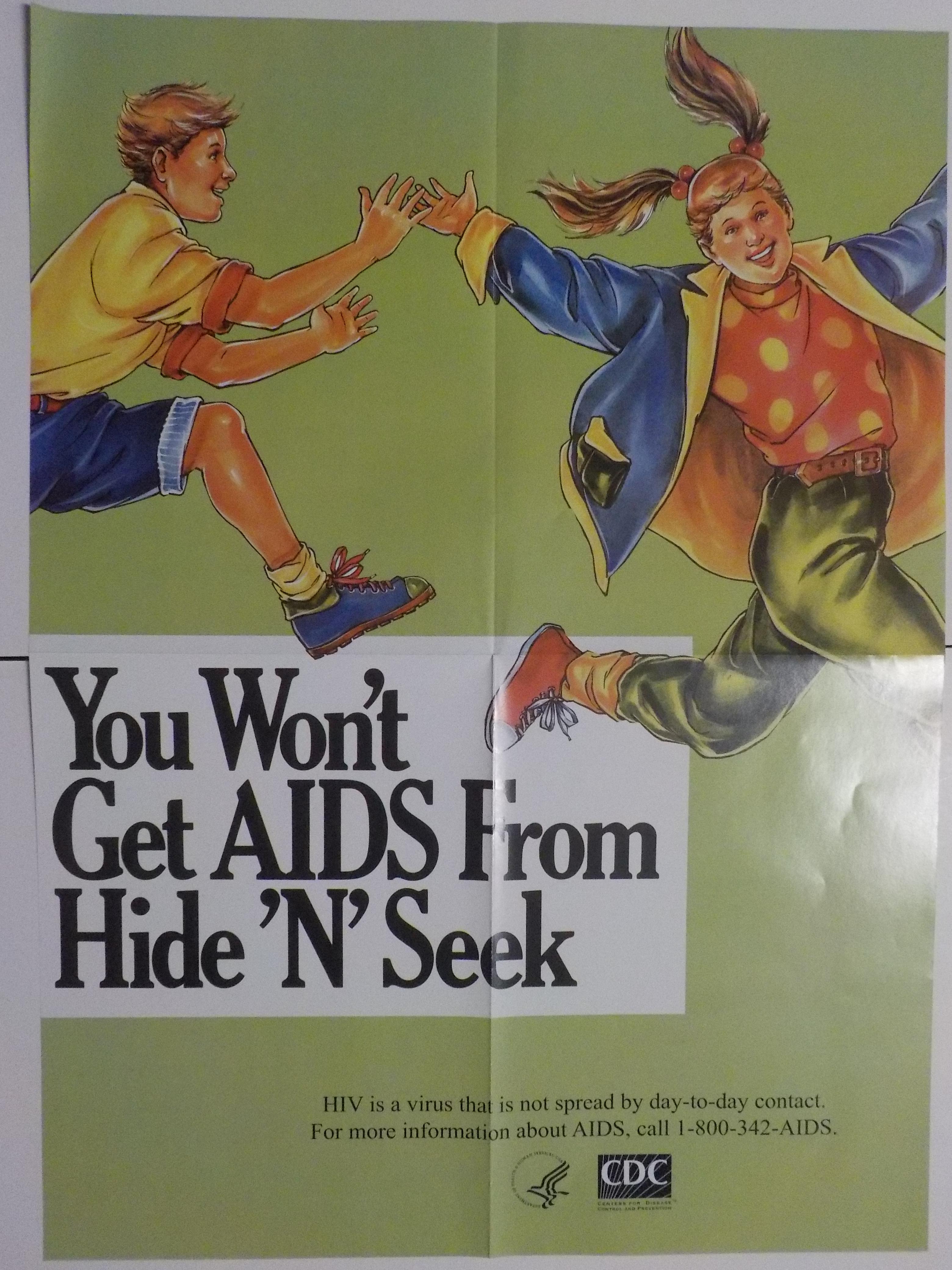 You won't get AIDS from hide 'n' seek