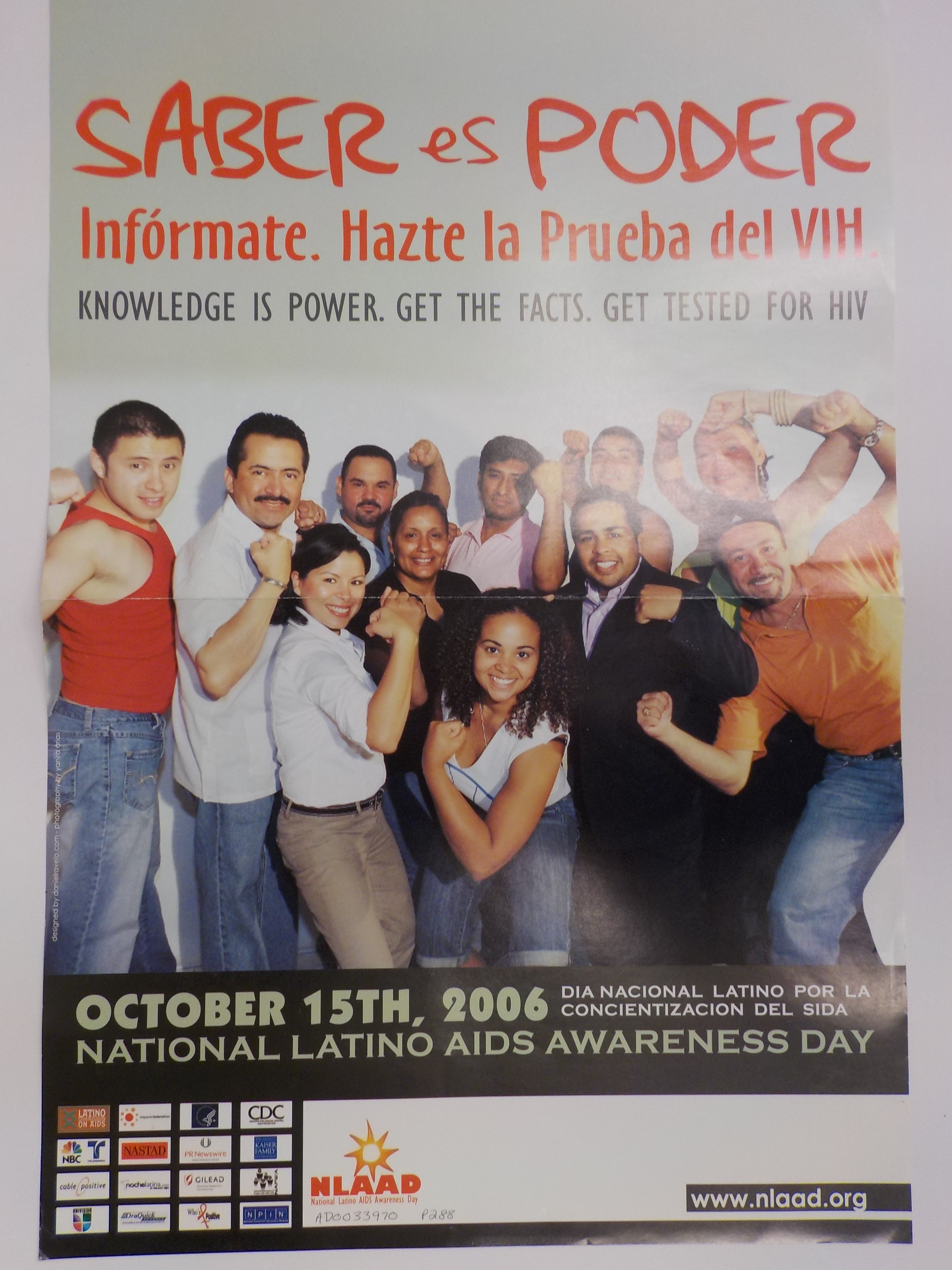 Saber es poder. Informate. Hazte la prueba dei VIH = Knowledge is power. Get the facts. Get tested for HIV.