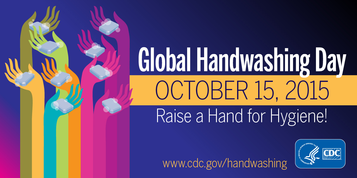 Global Handwashing Day : October 15, 2015