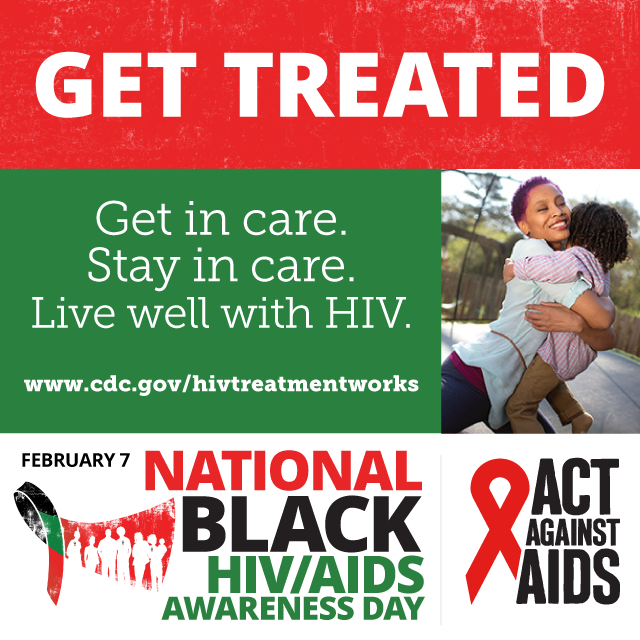 National Black HIV/AIDS Awareness Day - February 7