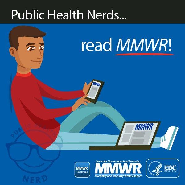 Public health nerds read MMWR