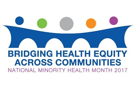 Bridging health equity across communities : National Minority Health Month 2017