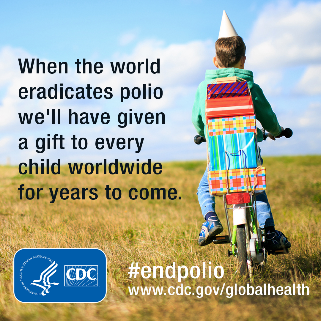 When the world eradicates polio we'll have given a gift to every child worldwide for years to come