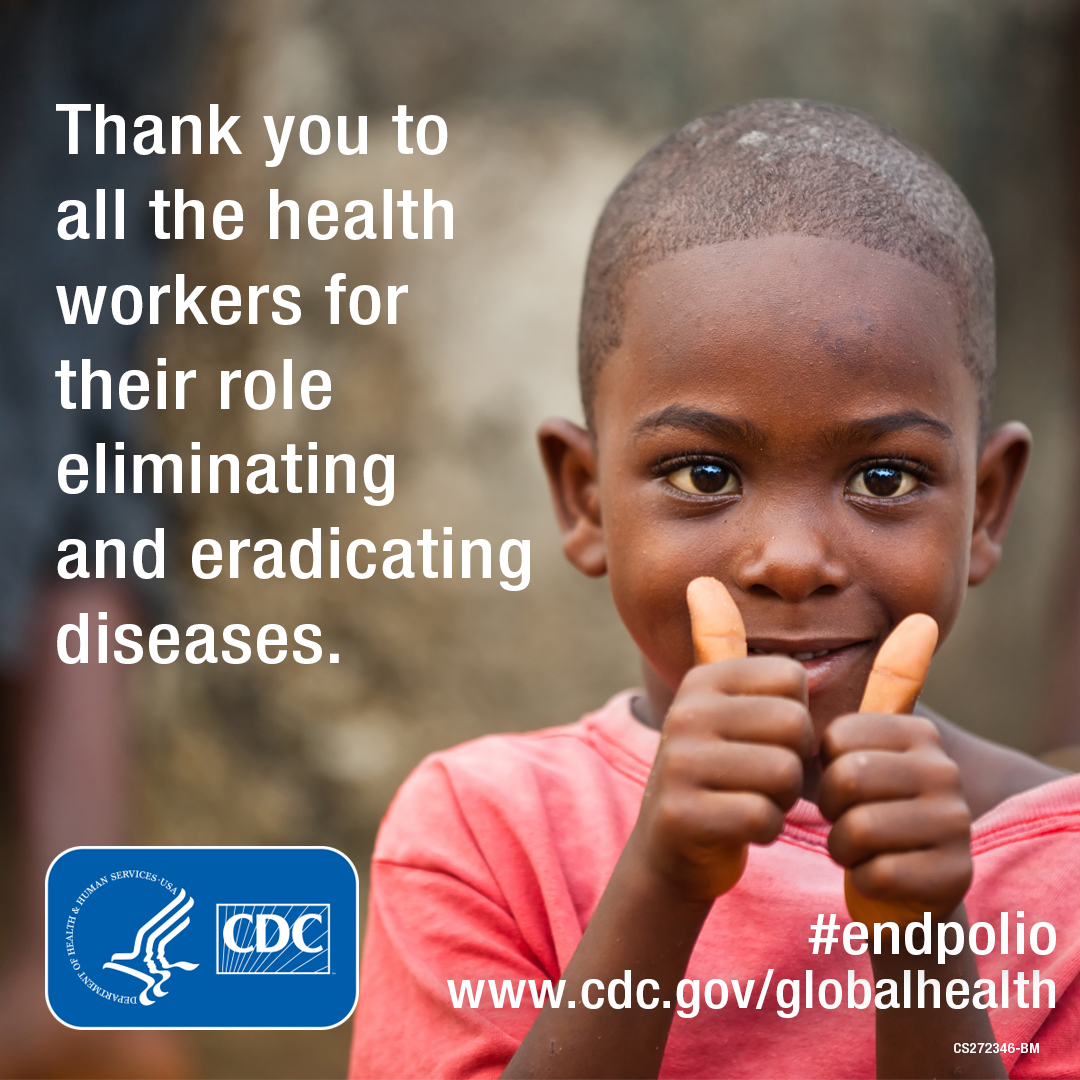 Thank you to all the health workers for their role eliminating and eradicating diseases
