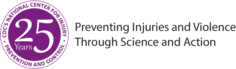CDC's National Center for Injury Prevention and Control : 25 years