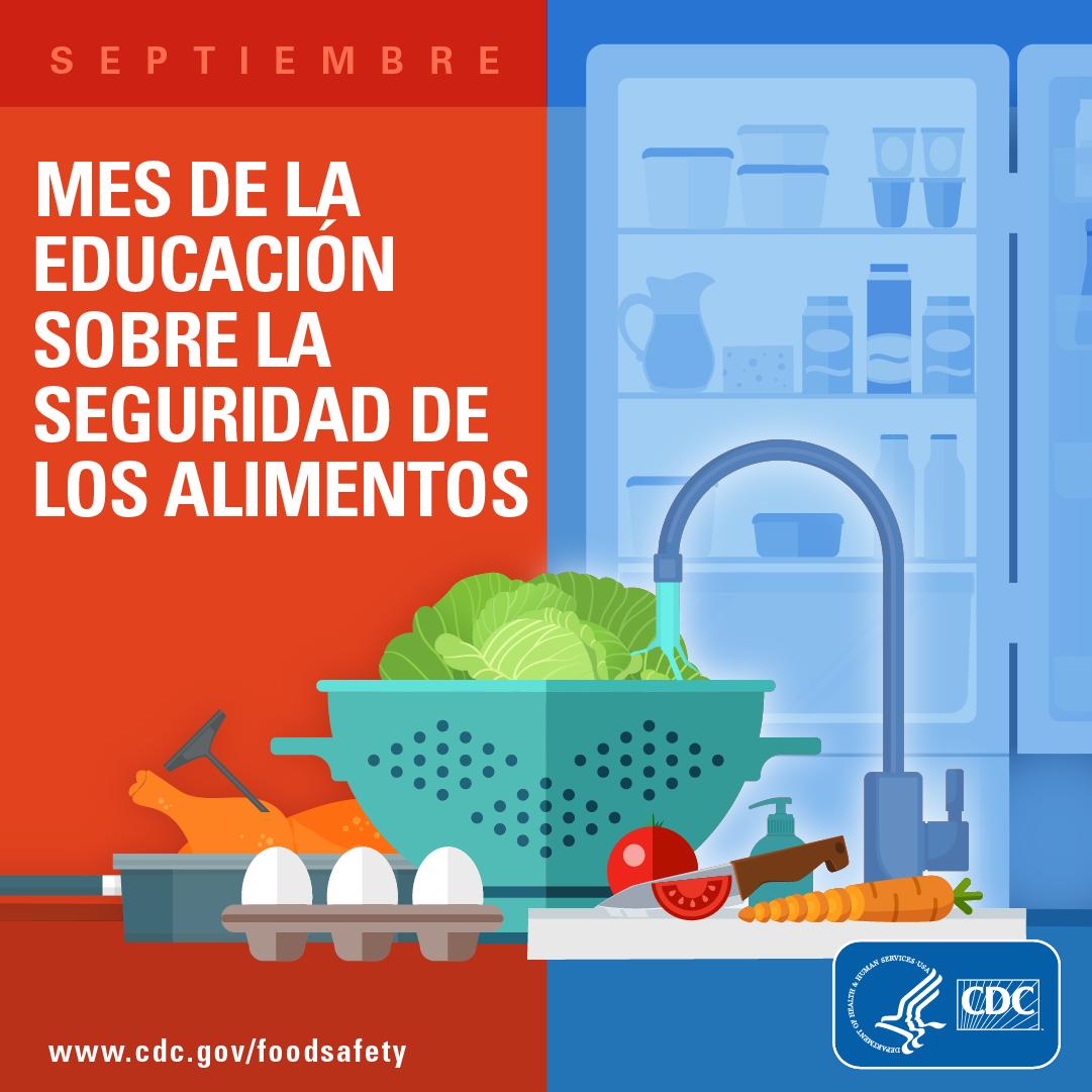 Septiembre : Mes del la educación sobre la sequridad de los alimentos