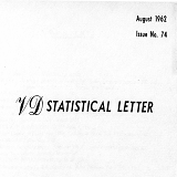 VD statistical letter, issue no. 74, August 1962