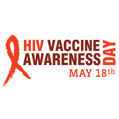 HIV Vaccine Awareness Day : May 18th