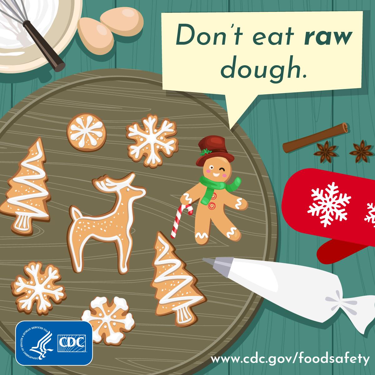 Don't eat raw dough