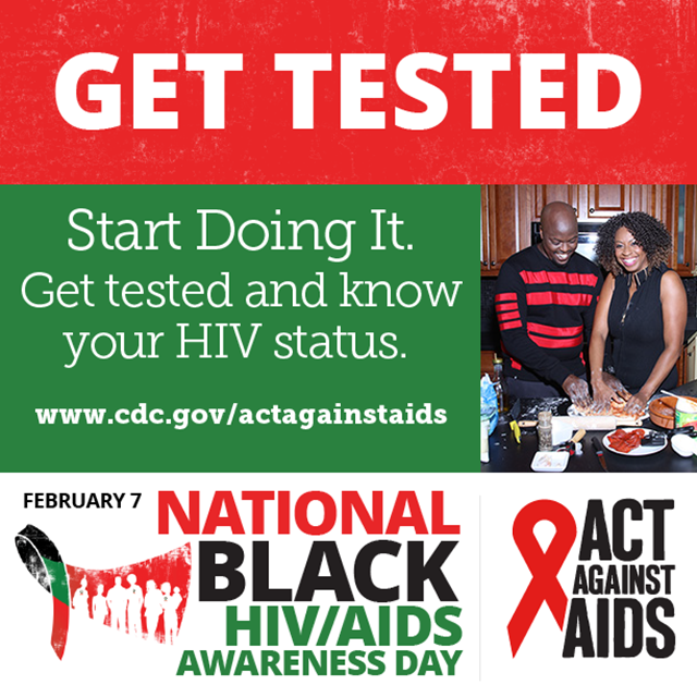 National Black HIV/AIDS Awareness Day - February 7 : get tested