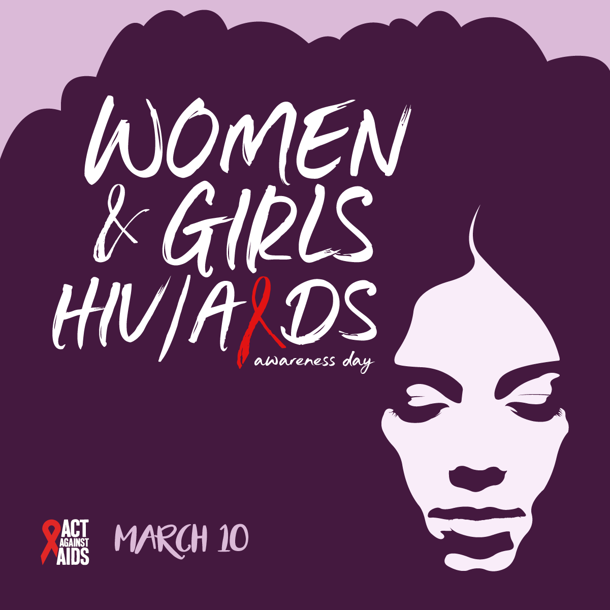 National Women & Girls HIV/AIDS Awareness Day : March 10