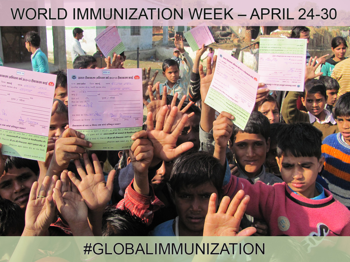 World Immunization Week - April 24-30 [2017]