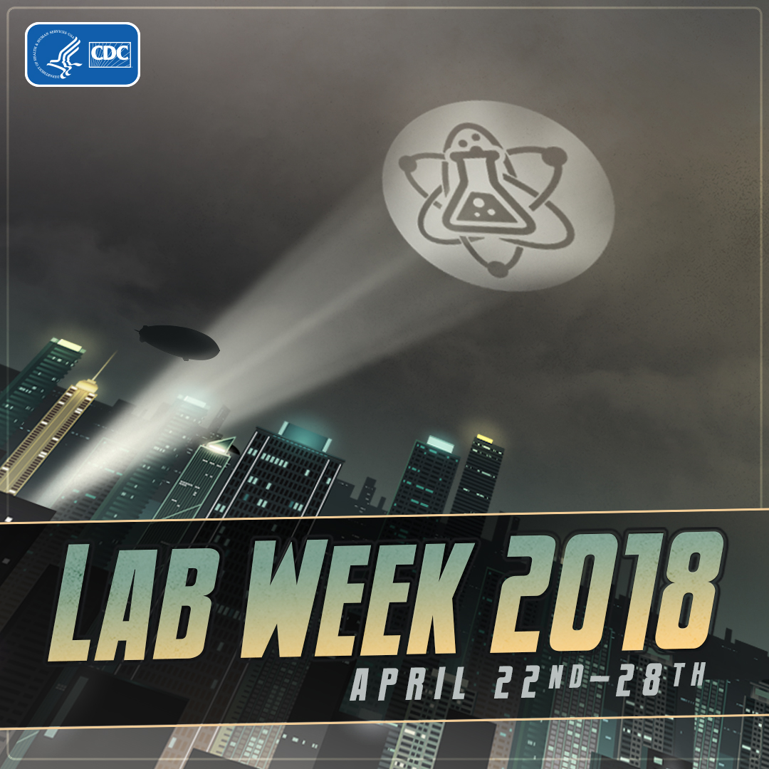 Lab Week 2018 April 22nd-28th