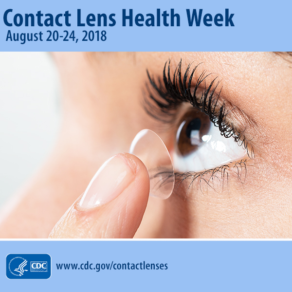 Contact Lens Health Week : August 20-24, 2018
