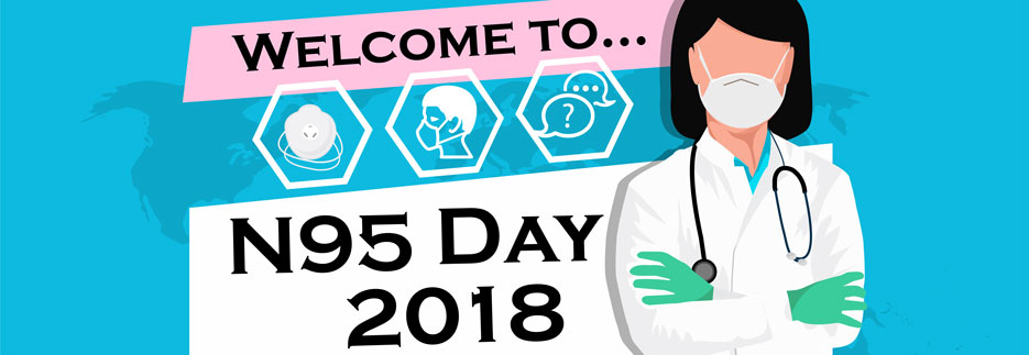 Welcom to…N95 Day 2018