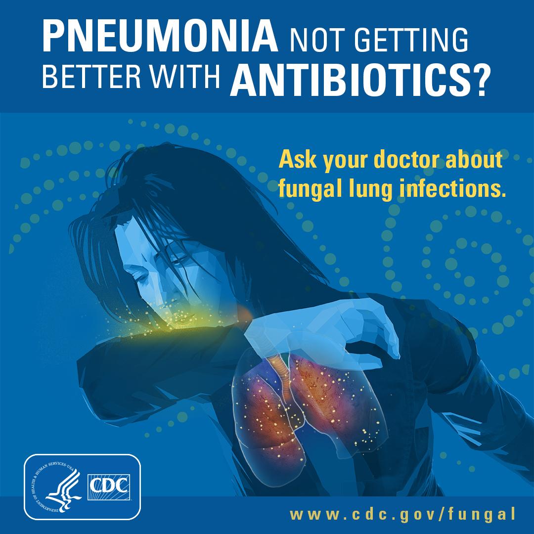 Pneumonia not getting better with antibiotics?