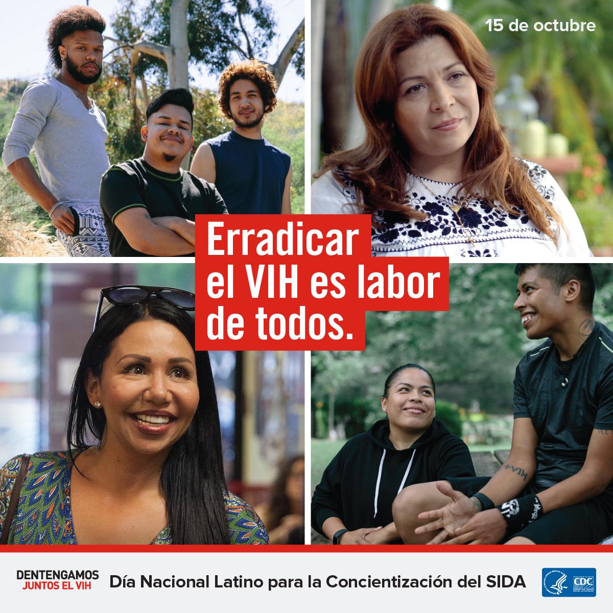 Erradicar el VIH es labor de todos : Día Nacional Latinx para la Concientización del SIDA : 15 de octubre