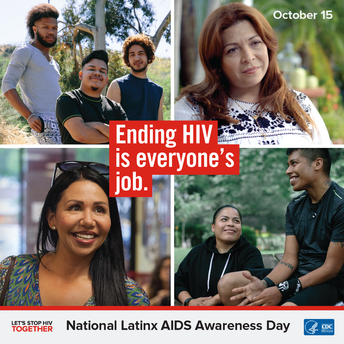 Ending HIV is everyone's job : National Latinx AIDS Awareness Day : October 15