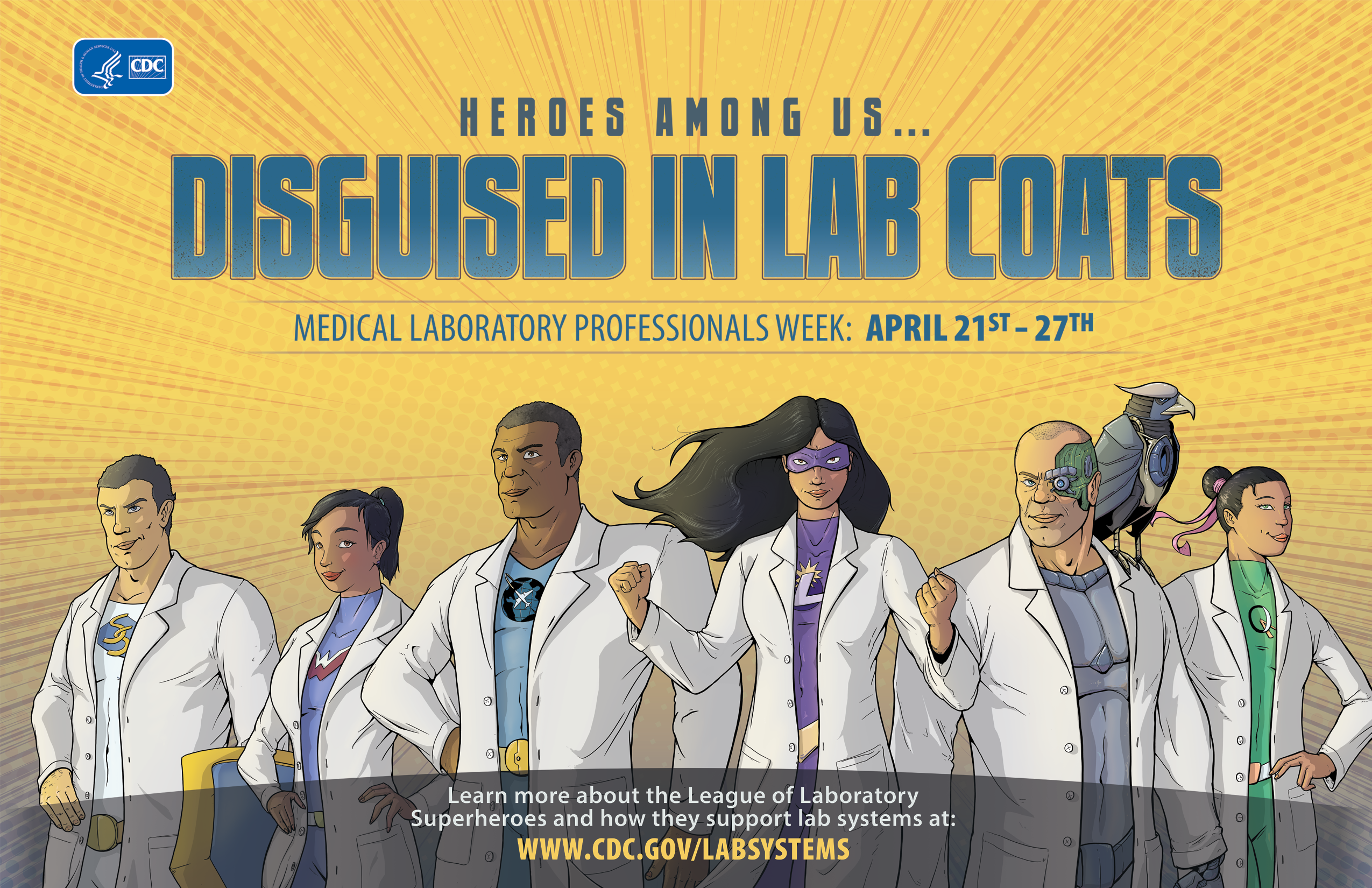 Heroes among us … Disguised in Lab Coats : Medical Laboratory Professionals Week : April 21st-27th