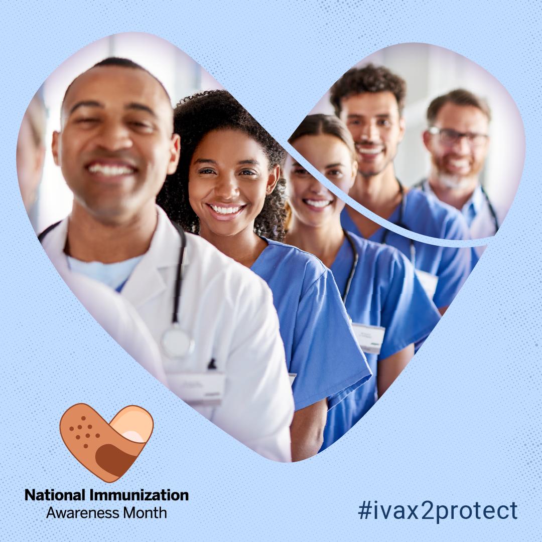 National Immunization Awareness Month : health care professionals