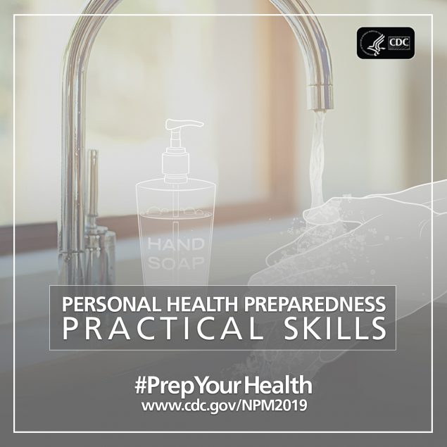Prepare your health : personal health preparedness : practical skills