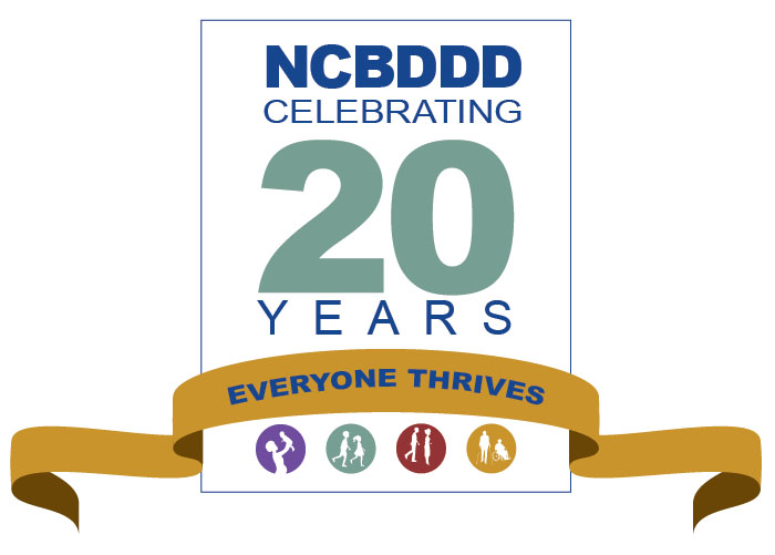 NCBDDD celebrating 20 years : everyone thrives