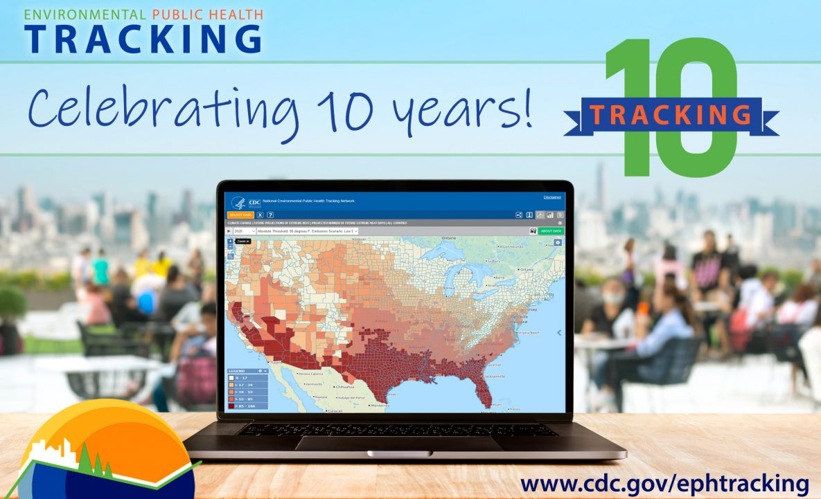 Environmental Public Health Tracking celebrating 10 years!