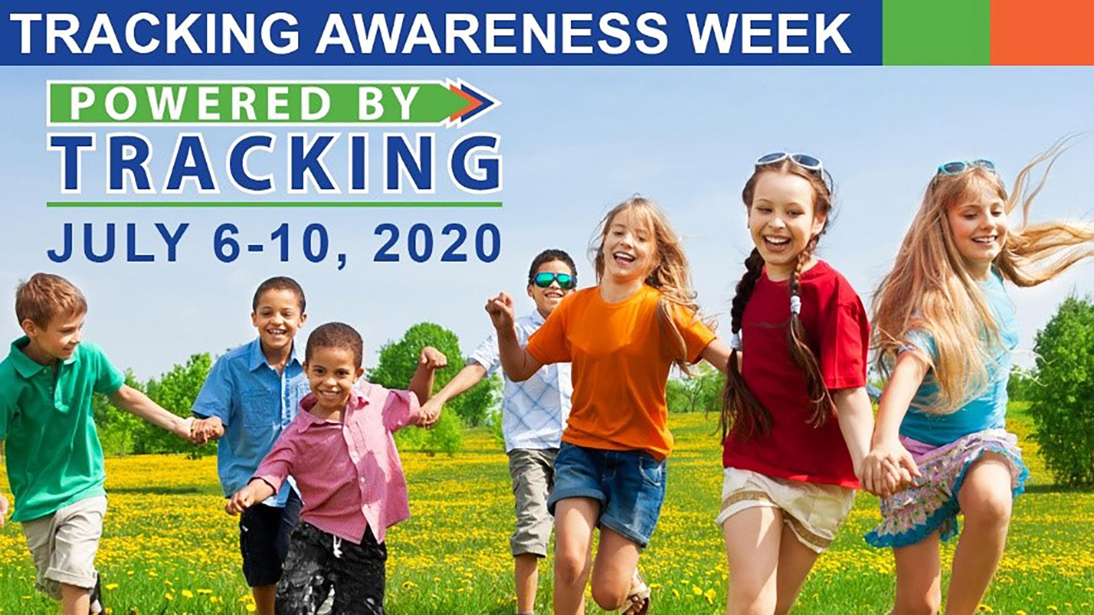 Tracking Awareness Week – July 6-10, 2020